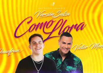 👕👕Juanfran feat. Victor Manuelle – Como Llora «Versión Salsa» 💎💎